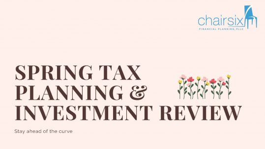 Spring Tax Planning & Investment Review